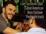 Thirsty for inside track on Great American Beer Festival? Tap into our Facebook Q&A