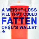 Cover Story: A weight loss pill that could fatten OHSU's wallet