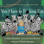 Bryan Cranston narrates Audible children's book, 'You Have to F--king Eat!'