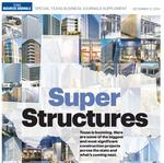 See Texas' boldest construction projects in our inaugural Super Structures publication