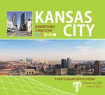 MoDOT commits $100,000 for North Kansas City streetcar study; KC files TIGER application