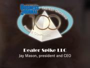 #9: Dealer Spike LLCGrowth: 475.45%Local senior executive: Jay Mason, president and  CEO