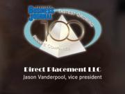 #7: Direct Placement LLCGrowth: 497.77%Local senior executive: Jason Vanderpool, vice president