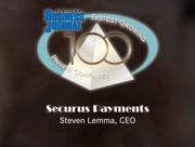 #36: Securus PaymentsGrowth: 136.45%Local senior executive: Steven Lemma, CEO