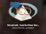 #37: Strategic Marketing Inc.Growth: 134.03%Local senior executive: James Piccolo, President