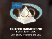 #43: Succeed Management Solutions LLCGrowth: 118.85%Local senior executive: Curt Shaw, president and CEO