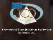 #41: Viewpoint Construction SoftwareGrowth: 121.89%Local senior executive: Jay Haladay, CEO