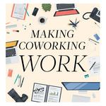 Making coworking work: Escaping the office cubicle