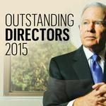Outstanding Directors 2015: Extraordinary directors deserve recognition