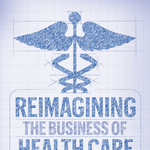 Building better health care: New alliances form between health care heavyweights, former rivals