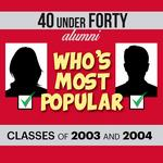 Start voting for 40 Under 40 Most Popular for 2003, 2004 classes