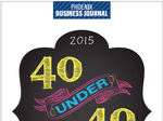 See our 2015 40 Under 40 special publication