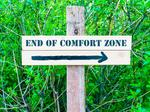 The power (and profit) in pushing yourself beyond your comfort zone
