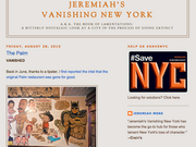 Jeremiah's Vanishing New York has been tracking the changing nature of the city, namely the closing of long-lasting and iconic stores and restaurants.