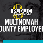 Public Paychecks: Meet the 25 highest-paid Multnomah County employees of 2015