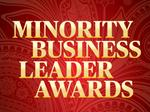 Nominations are now open for our Minority Business Leader Awards