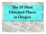 Learn which 10 Oregon towns are the most college educated