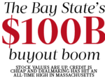 The Bay State's $100B buyout boom