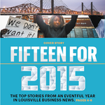 Fifteen for '15: The top stories from the year in business