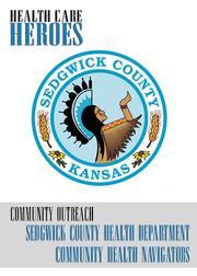 Community Outreach Sedgwick County Health Department Community Health Navigators