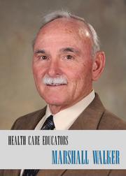 Health Care Educators Marshall Walker Via Christi Health