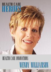 Health Care Innovators Wendy Williamson Williamson Wellness Center
