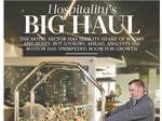 Hospitality's big haul: It's salad days for Boston's hotel industry