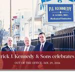 Out of the Office, Jan. 29, 2016: <strong>Patrick</strong> <strong>J</strong>. <strong>Kennedy</strong> & Sons celebrates 90