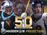 EA's Madden NFL 16 predicts who will win the Super Bowl