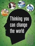 Thinking you can change the world