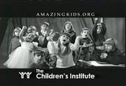 """""""Amazing Kids,"""" the ad for the Children's Institute of Pittsburgh that was created by Gray Baumgarten Layport (1996)."""