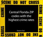 See if you live, work in C. Fla.'s highest crime ZIP codes