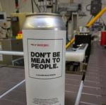 'Don't Be Mean' beer, brewed in response to HB 2, ready to go
