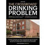 Cover Story: The Crossroads' drinking problem
