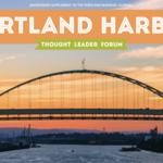 Thought Leader Forum: Portland Harbor
