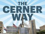 The Cerner Way: A brief history of Cerner